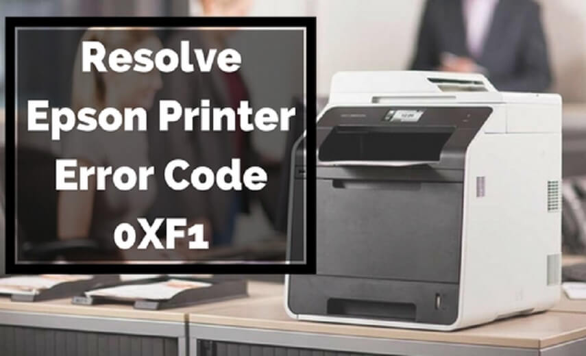 Fix Error 0xF1 on Epson Printers