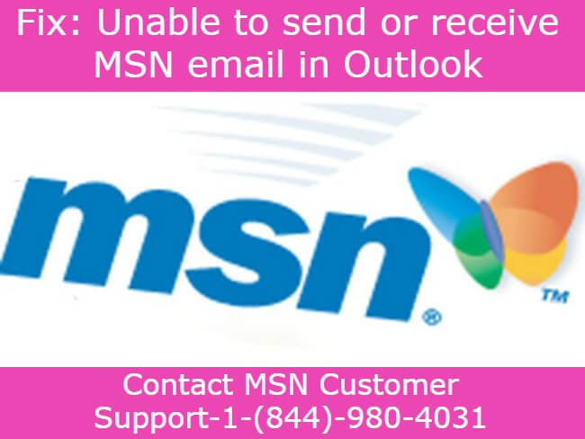 unable to send or receive MSN email in outlook