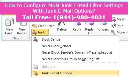 Configure-MSN-Junk-E-Mail-Filter-Settings-With-Junk-E-Mail-Options-+1844-980-4031