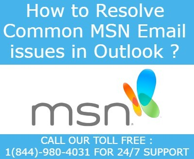 How to Resolve Common MSN Email issues in Outlook